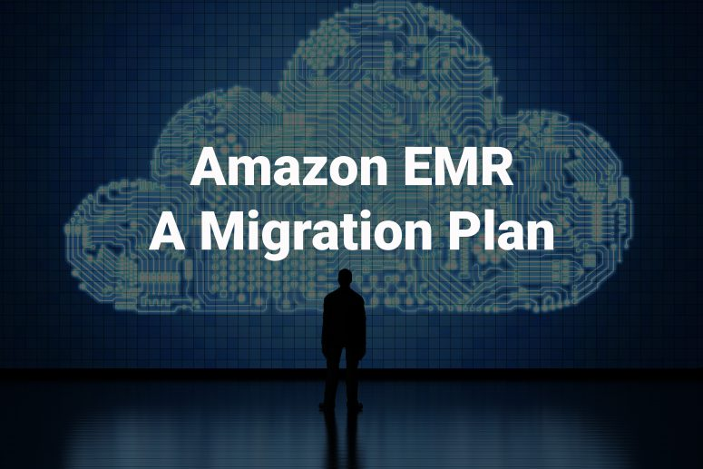 Amazon EMR Migration Approaches